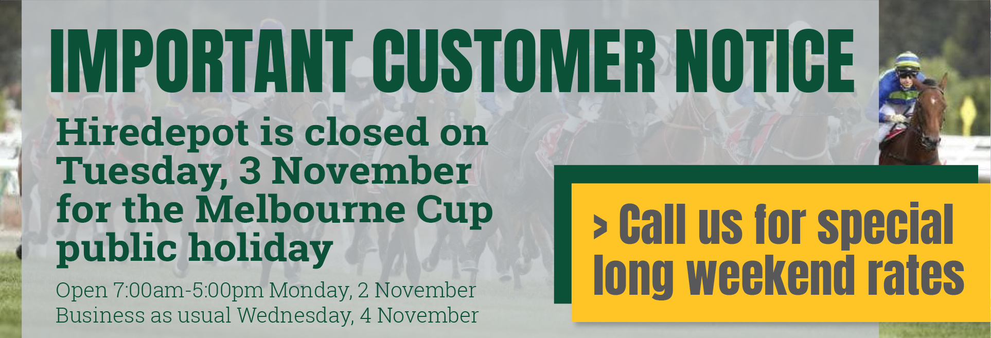 Important customer notice - Melbourne Cup Public Holiday 2020