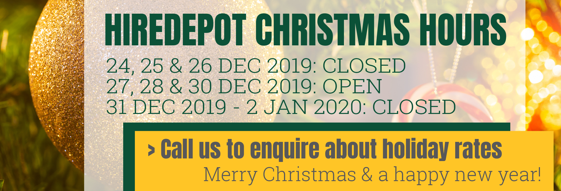 Hiredepot Christmas hours 2019